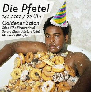 Die Pfete! 24.01.2012, Goldener Salon, Hamburg