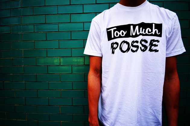 Too Much Posse London